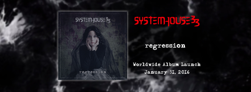 SystemHouse33's new album Regression to launch January 31, 2016