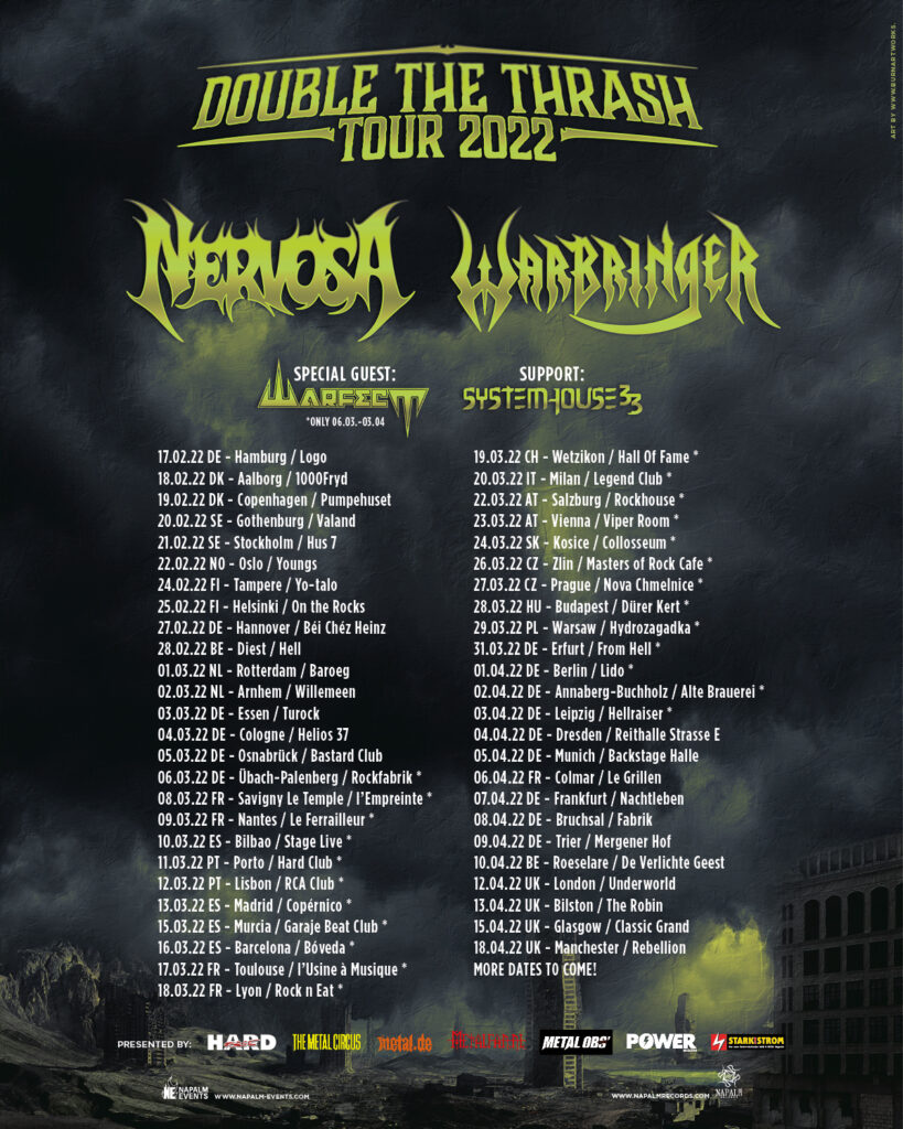 SystemHouse33 to Tour Europe with Nervosa, Warbringer and Warfect on the Double the Thrash Tour 2022.